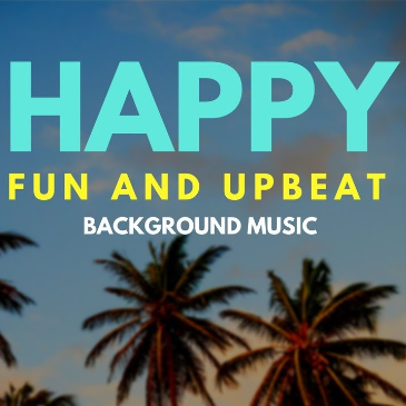 Happy Upbeat Uplifting(Version 2)