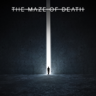 The Maze of Death