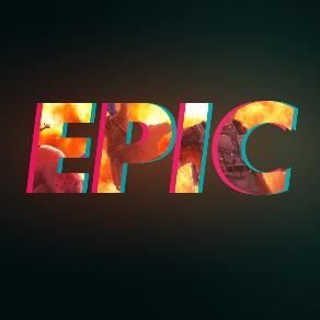 英雄史诗 - Epicness