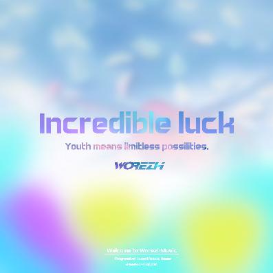 Worezh - Incredible luck