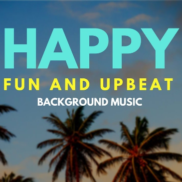 Happy Upbeat Uplifting (Version 3)