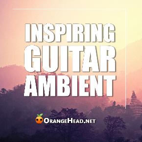 迷幻日落 - Inspiring Guitar Ambient