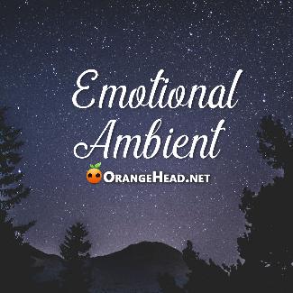 弥漫星云 Emotional Ambient